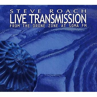 Steve Roach - Live Transmission (From the Drone Zone a [CD] USA import