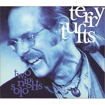 Terry Tufts - Two Nights Solo [CD] USA import