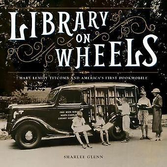 مكتبة على عجلات-ماري لمست تيتكومب وبوكموبيلي أميركا الأولى