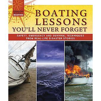 Båtliv lektioner du aldrig glömmer - säkerhet - nöd- och överlevnad