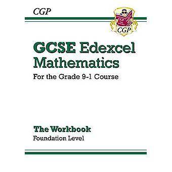 Nouveau classeur Maths Edexcel à GCSE - Fondation - pour le Grade 9-1Course