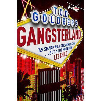 Gangsterland by Tod Goldberg - 9781783298419 Book