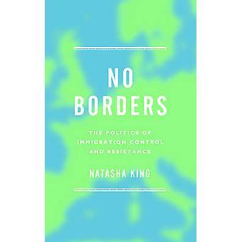 Pas de frontières - la politique de contrôle de l'Immigration et de la résistance par Nat