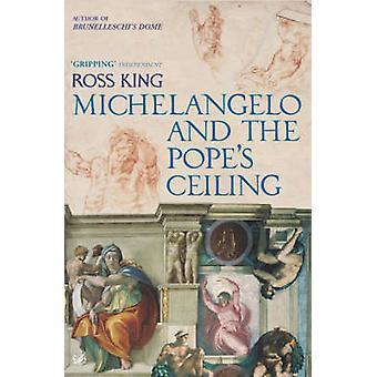 Michel-Ange et le plafond du pape par Ross King - livre 9781844139323