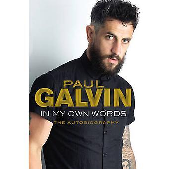 ポール Galvin - 9781848272064 本の自叙伝私自身の言葉で