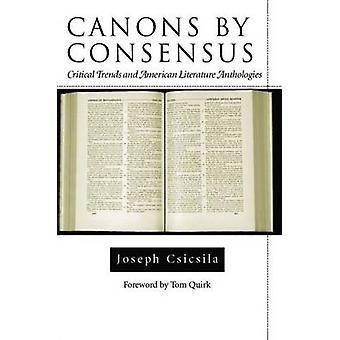 Kanons im Konsens - kritische Trends und amerikanische Literatur Antholog