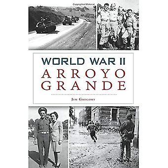Seconda guerra mondiale Arroyo Grande (militare)