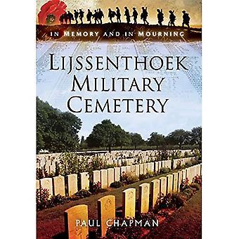 Lijssenthoek Military Cemetery: I minnet och i sorg