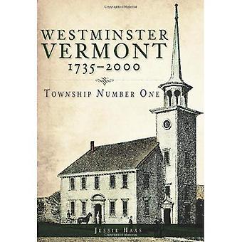 Westminster, Vermont, 1735-2000: Township nummer ett