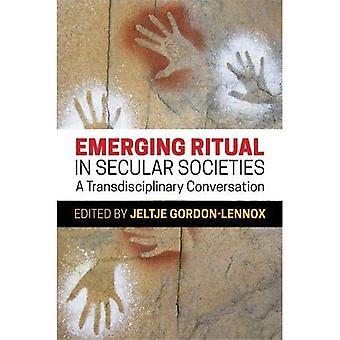 Emergendo rituale nelle società secolare: una conversazione transdisciplinare