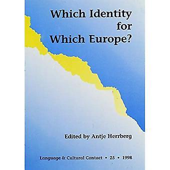 Welke identiteit voor Europa?