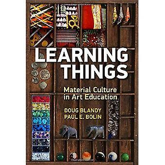 Dinge zu lernen: Materielle Kultur in der Kunst Bildung