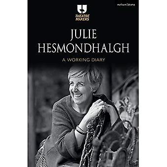 Julie Hesmondhalgh: A arbetar dagbok (teater beslutsfattare)