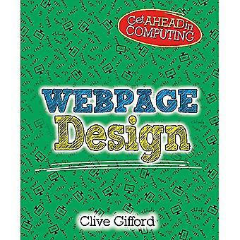 Vooruit krijgen in Computing: webpagina ontwerp (Get vooruit in de informatica)