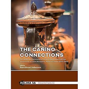 The Canino Connections: The� history and restoration of� ancient Greek vases from the excavations of Lucien Bonaparte, Prince of Canino� (1775-1840) (Papers on Archaeology of the Leiden Museum of Antiquities)