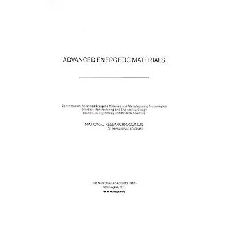 Advanced Energetic Materials by National Research Council - 978030909