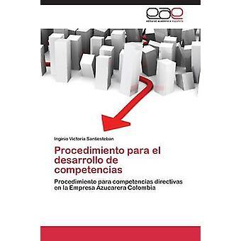 Procedimiento パラエル desarrollo デ competencias ビクトリア Santiesteban Inginio