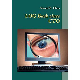 LOG Buch eines CTO par Ebus et Anon M.