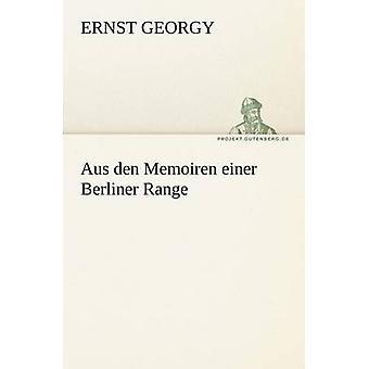Aus Den Memoiren Einer Berliner Range by Georgy & Ernst