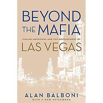 Au-delà de la Mafia: américains italiens et le développement de Las Vegas (Wilbur S. Shepperson série en histoire et en sciences humaines &) (Wilbur Shepperson série histoire & humanités (broché))