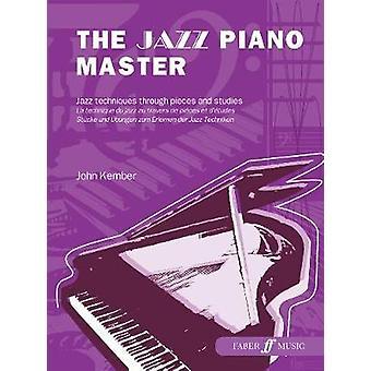 The Jazz Piano Master by John Kember - 9780571517916 Book