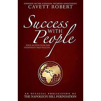 Success with People - Your Action Plan for Prosperity and Success by C