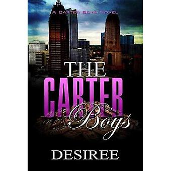 The Carter Boys by Desiree - 9781622866250 Book