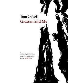Grattan and Me by Tom O'Neill - 9781628971644 Book