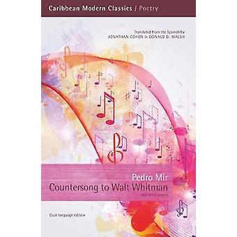 Countersong to Walt Whitman by Pedro Mir - 9781845233563 Book