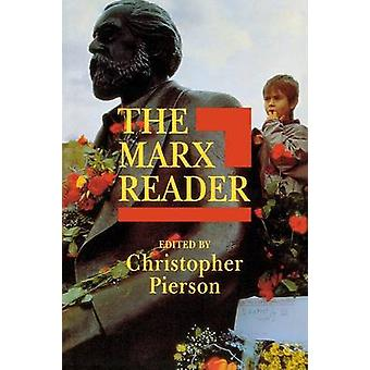 The Marx Reader by Christopher Pierson - 9780745617282 Book