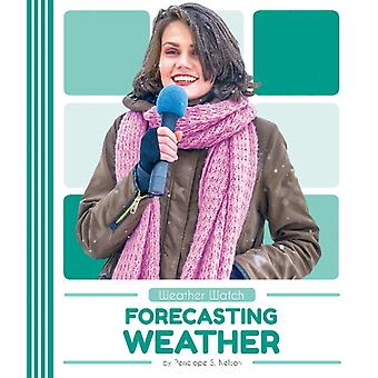 Weather Watch Forecasting Weather
