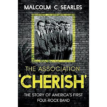 The Association Cherish by Searles & Malcolm C.