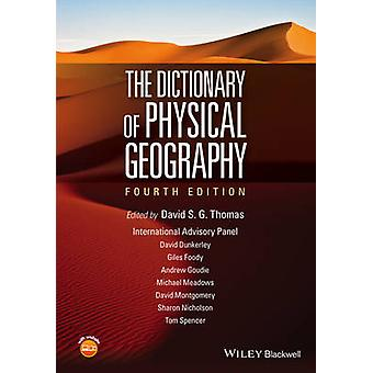 The Dictionary of Physical Geography (4th Revised edition) by David S