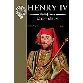 Henry IV by Bevan & Bryan