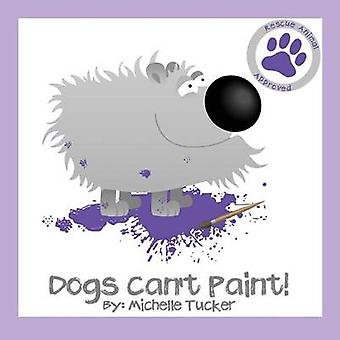 Dogs Cant Paint Paint Nite gone haywire by Tucker & Michelle