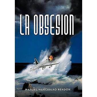 Obsesion la déchirer par N. & Manuel Wenceslao