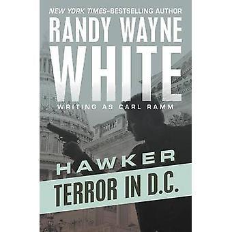 Terror in D.C. by White & Randy Wayne
