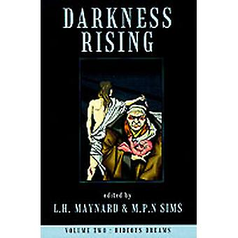 Darkness Rising by Maynard & L. H.