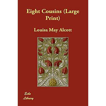 Åtte fettere av Alcott & Louisa kan