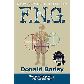 F.N.G. Revised Edition by Bodey & Donald