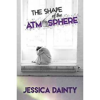 The Shape of the Atmospshere by Dainty & Jessica