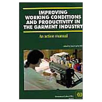 Improving Working Conditions� and Productivity in the Garment Industry
