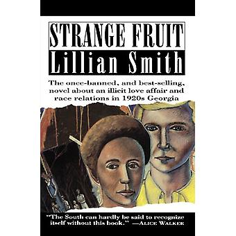 Strange Fruit by Lillian Smith - 9780156856362 Book