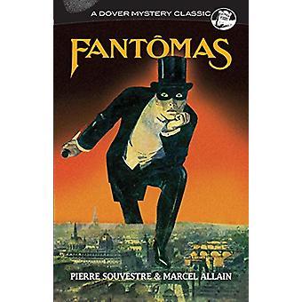 Fantomas by Marcel Allain - 9780486829227 Book