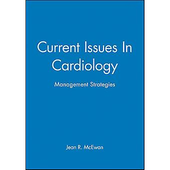 Current Issues in Cardiology - Management Issues by Jean McEwan - 9780
