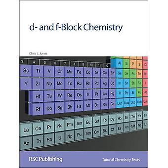 d- and f-Block Chemistry by Chris J. Jones - 9780854046379 Book