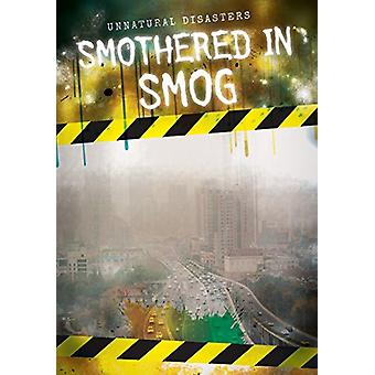 Smothered in Smog by Kate Light - 9781538205242 Book