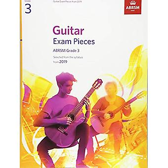Guitar Exam Pieces from 2019 - ABRSM Grade 3 - Selected from the sylla