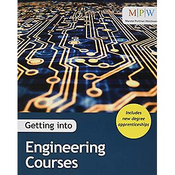 Getting into Engineering Courses by James Barton - 9781912943067 Book