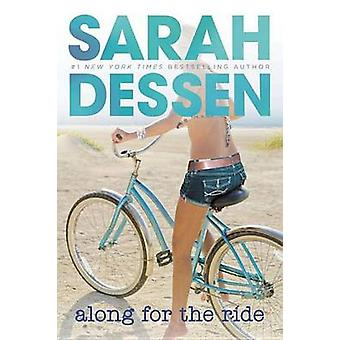 Along for the Ride by Sarah Dessen - 9780142415566 Book